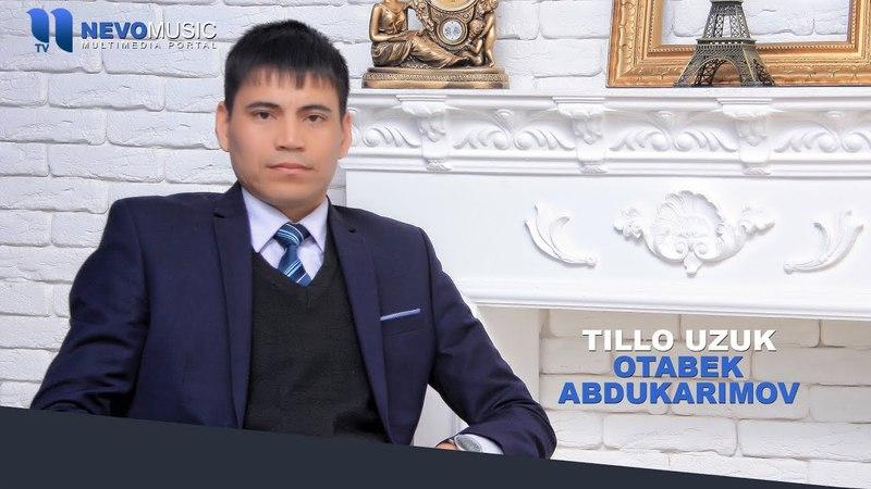 Otabek Abdukarimov - Tillo uzuk   Отабек Абдукаримов - Тилло узук (music version)