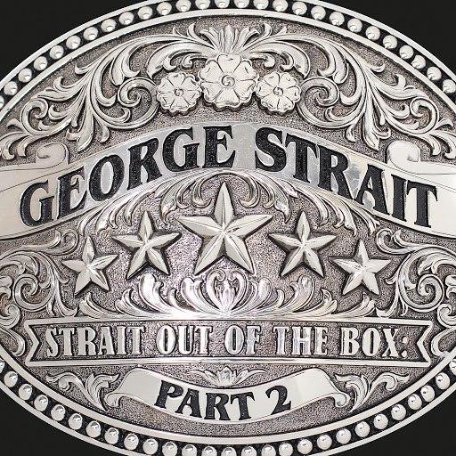 George Strait альбом Strait out of the Box, Pt. 2