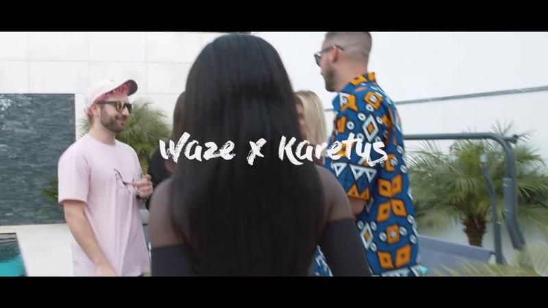 WAZE x Karetus - Não Me Lembro