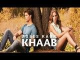 Khaab Asees Kaur Akhil Luvbaaz Music