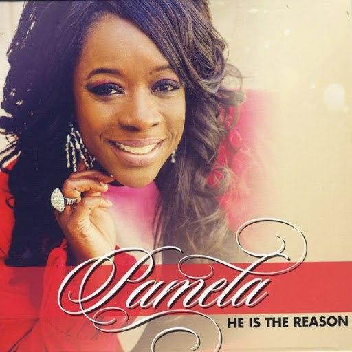 Pamela альбом He Is the Reason