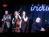 Jane Monheit with the Les Paul Trio - East of the Sun and West of the Moon - Iridium 9.5.11
