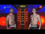 Jose Zarauz vs. Arbi Mezhidov