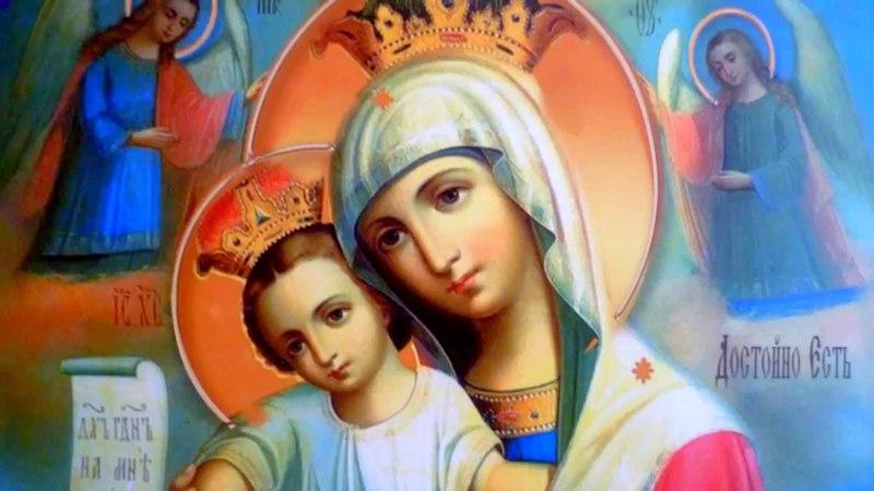 Короткая молитва Богородице Достойно Есть Слушать