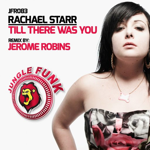Rachael Starr альбом Till There Was You (Jerome Robins Tekk Remix)