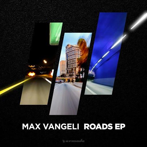 Max Vangeli альбом Roads EP