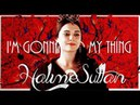 Halime Sultan — I'm Gonna Do My Thing [Re-upload]