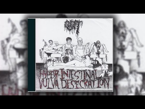 Gut - Hyper Intestinal Vulva Desecration [Full EP 1992]
