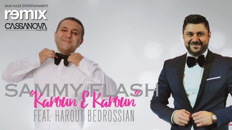 SAMMY FLASH feat. HAROUT BEDROSSIAN - Karoun E Karoun / Garun E Garun / █▬█ █ ▀█▀ (Official Music Audio) (www.BlackMusic.do.am)