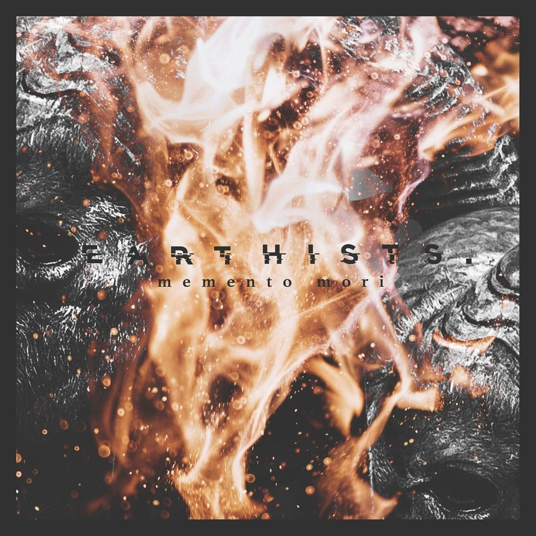 Earthists. - Memento Mori [single] (2018)