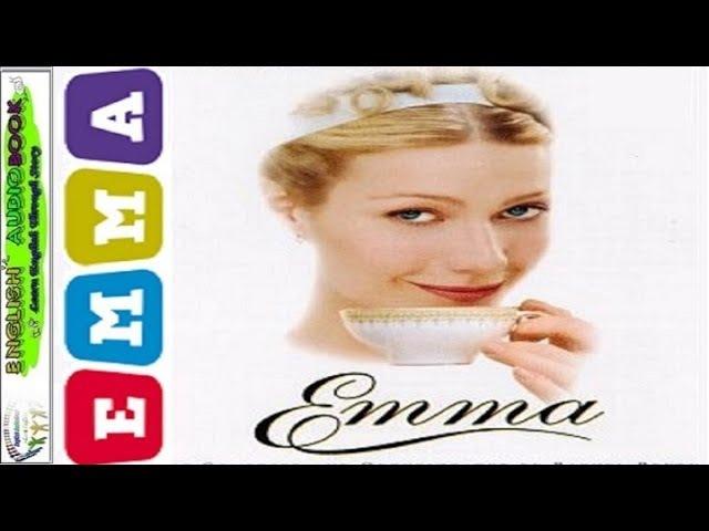 English Story ★ Emma ♥ Learn English Through Story (intermediate level) ✦ English AudioBook! » Freewka.com - Смотреть онлайн в хорощем качестве