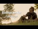 Barış Manço - Binboğa'nın Kızı - Paul Dwyer Yorumuyla
