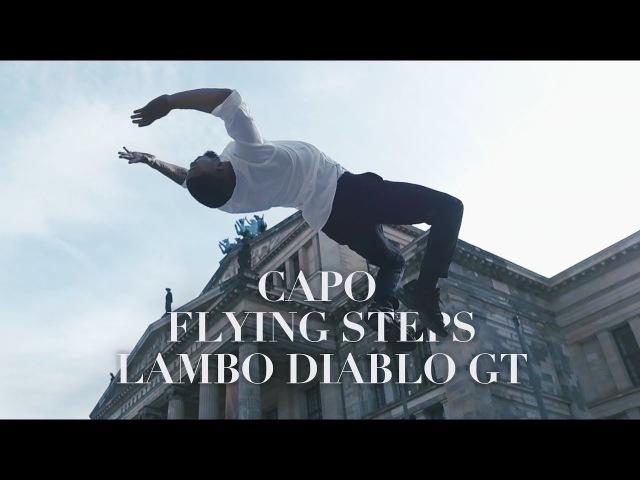 CAPO - Lambo Diablo GT ft. Nimo x FLYING STEPS Lil Amok, Petair, Anna, Wilfried in Berlin | YAKFILMS