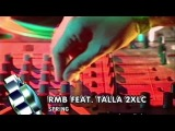 RMB feat. Talla 2XLC - Spring (Live @ Viva Club Rotation 08.08.03)