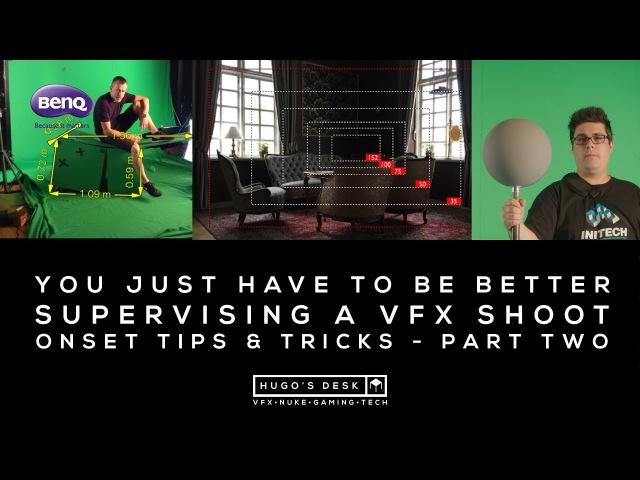 Splash 2017 - Onset VFX Supervising tips tricks Part Two - A Tutorial by BenQ