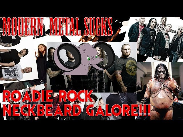 Modern Metal That Doesn't Suck: No Neckbeards/Roadie Rock