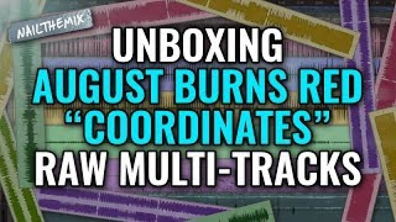 [ UNBOXING ] August Burns Red Coordinates