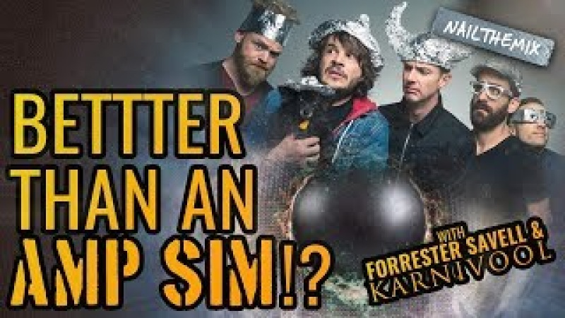 Better than an amp sim?! [ w/ Forrester Savell Karnivool ]