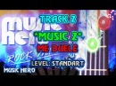 Music Hero: Track 2 - *Music 2* Me Duele