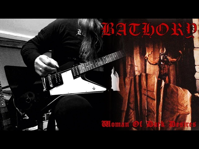 Tribute To Bathory - Woman Of Dark Desires