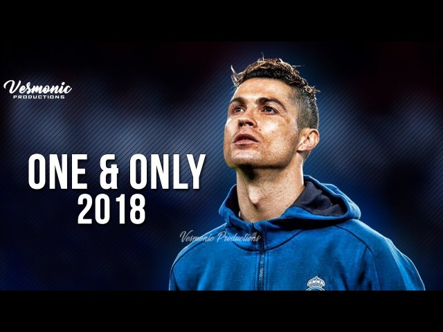 Cristiano Ronaldo 2018 - One and Only | Skills Goals | HD