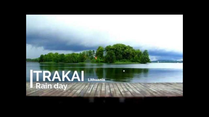 Trakai: Rain Day [ Art Clip ] 2017