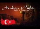 Aladdin - Arabian Nights - Turkish (Subs Trans) HD
