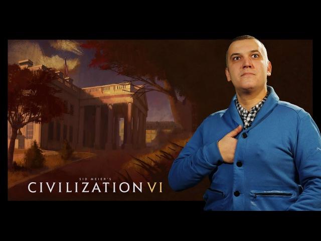 Sid Meier's Civilization VI: самый подробный обзор в интернете (review)