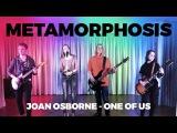 One of Us - Joan Osborne cover by Metamorphosis