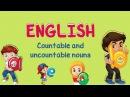English | Countable and Uncountable Nouns