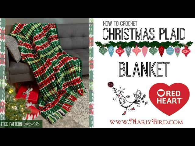 How to Crochet Christmas Plaid Afghan