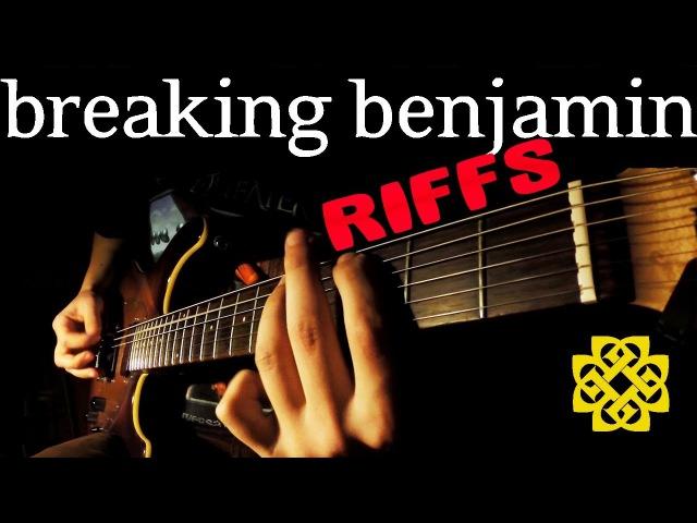 TOP 10 BREAKING BENJAMIN RIFFS