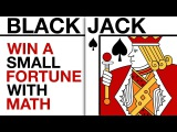 Win a SMALL fortune with counting cards-the math of blackjack &amp Co.