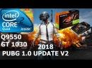 PUBG 1.0 - GT 1030 - Core 2 Quad Q9550 - Very Low - Low - Medium - High - Ultra(PUBG 1.0 Update 2)