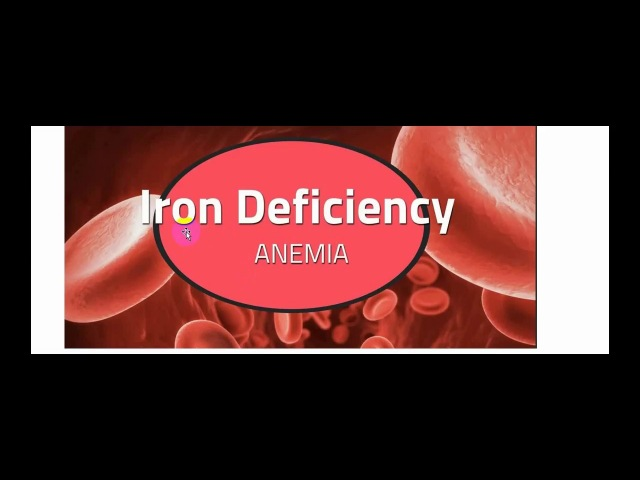 Iron Deficiency Anemia Part 1