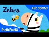 Z  Zebra  ABC Alphabet Songs  Phonics  PINKFONG Songs for Children