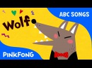 W   Wolf   ABC Alphabet Songs   Phonics   PINKFONG Songs for Children