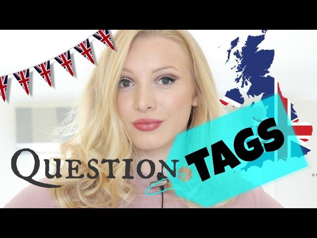 Question Tags   Easily Speak Like a Native!*