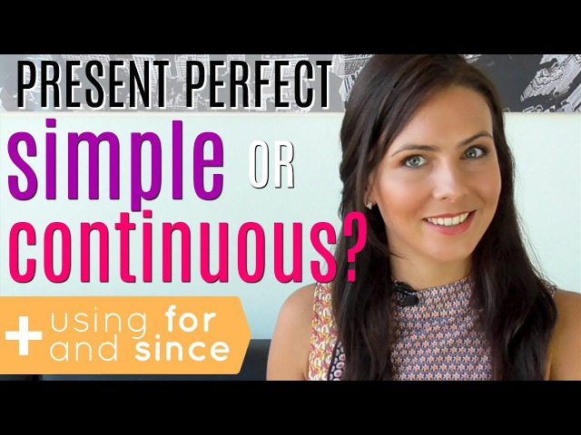 Present Perfect Tense | Simple or Continuous | FOR SINCE 🤔