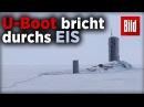 Zum ersten Mal seit 10 Jahren: Britisches U-Boot bricht vor Alaska durchs Eis