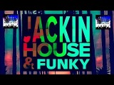 JACKIN HOUSE &amp FUNKY 2018 VOL. 2 CLUB MIX