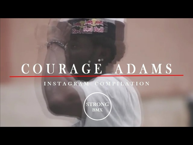 BMX - Courage Adams INSTAGRAM MIX
