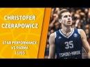 VTBUnitedLeague • Star Perfomance. Christofer Czerapowicz vs Parma - 33 pts, 7 reb 33 eff!