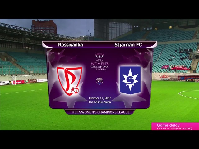 Rossiyanka vs Stjarnan - Round of 32 2nd Leg Champions League (11th October 2017)
