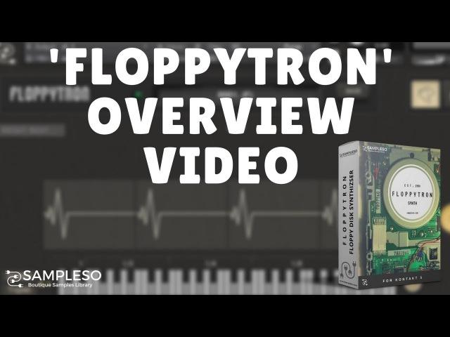 FloppyTron Kontakt Library Overview
