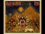 Kula Shaker - K2.0 (2016) (Full Album)