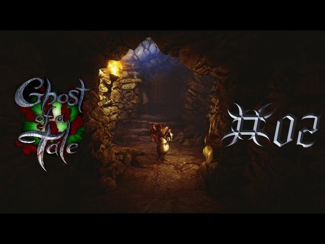 Ghost of a tale - Поиски только начинаются [02]