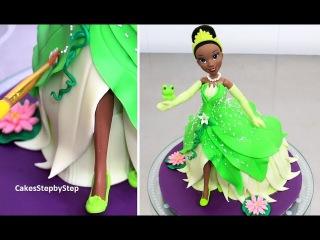 ( https://vk.com/lakomkavk) How To Make a Disney TIANA Princess Doll Cake by Cakes StepbyStep