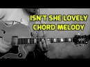 Isn't she lovely chord melody