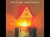 Danny Tenaglia Back To Mine